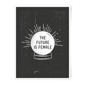 The Future Is Female Art Print