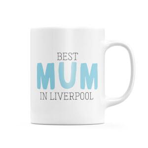 Best Mum In Liverpool Mug