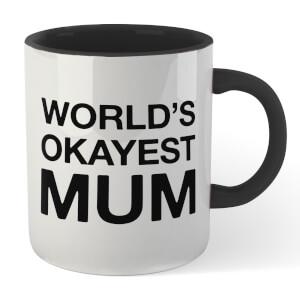 World's Okayest Mum Mug - White/Black
