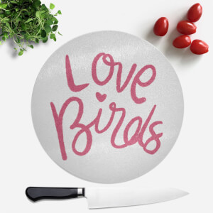 Love Birds Round Chopping Board