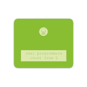 Mouse Mats Real Programmers Count From 0 Mouse Mat