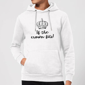 If The Crown Fits Hoodie - White