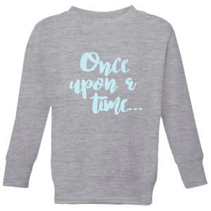 Once Upon A Time Kids' Sweatshirt - Grey