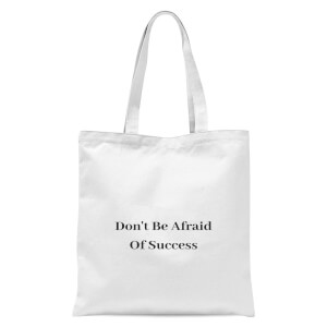 Lanre Retro Don't Be Afraid Of Success Tote Bag - White