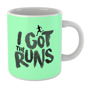 I Got The Runs Mug