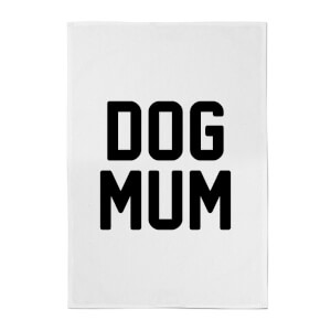 Dog Mum Cotton Tea Towel