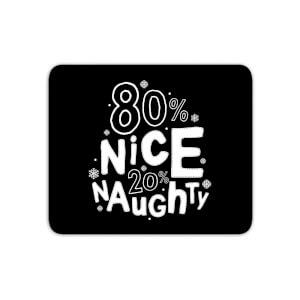 80% Nice 20% Naughty Mouse Mat