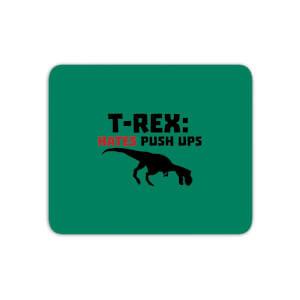 T-Rex Hates Pushups Mouse Mat