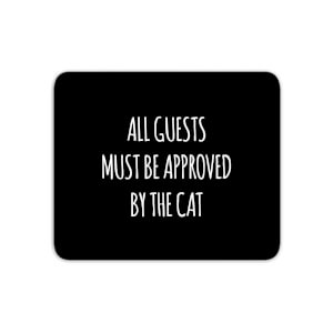 All Guests Must Be Approved By The Cat Mouse Mat