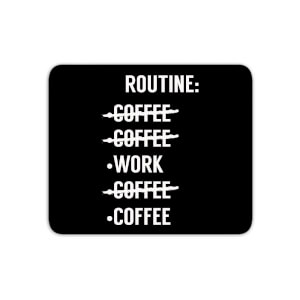 Coffee Routine Mouse Mat