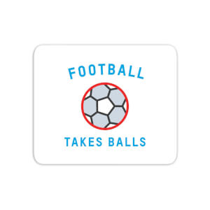 Football Takes Balls Mouse Mat