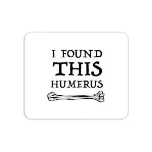I Found This Humurus Mouse Mat