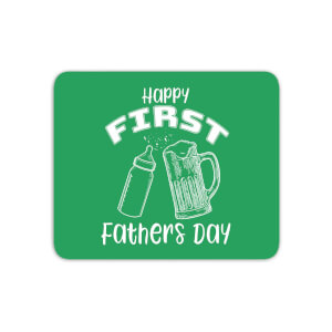 Happy First Fathers Day Mouse Mat