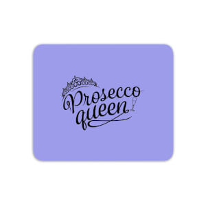 Prosecco Queen Mouse Mat