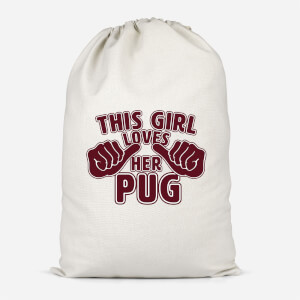 This Girl Loves Her Pug Cotton Storage Bag