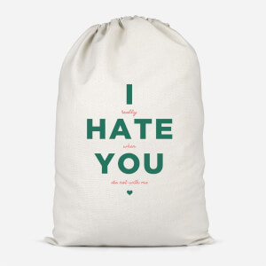 I Hate You Cotton Storage Bag