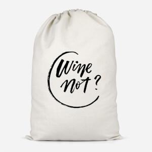 Wine Not? Cotton Storage Bag