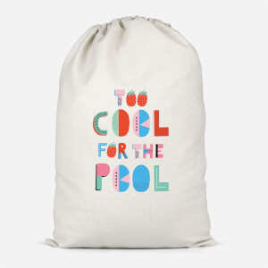Too Cool For The Pool Cotton Storage Bag