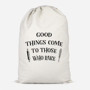 Good Things Come To Those Who Bake Cotton Storage Bag