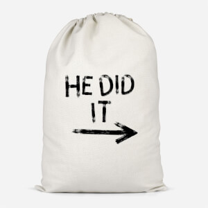 He Did It Cotton Storage Bag