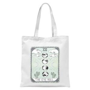 The Eyeroll Tote Bag - White