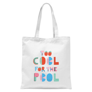 Too Cool For The Pool Tote Bag - White