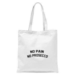 No Pain No Prosecco Tote Bag - White