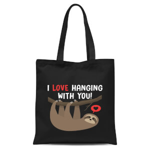 I Love Hanging With You Tote Bag - Black
