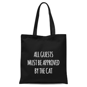 All Guests Must Be Approved By The Cat Tote Bag - Black