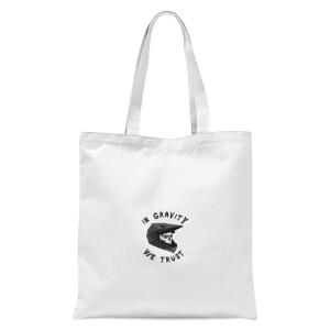 In Gravity We Trust Pocket Tote Bag - White