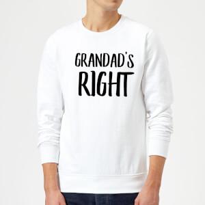 Grandad's Right Sweatshirt - White