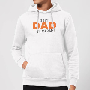 Best Dad In Oxford Hoodie - White