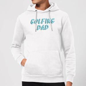 Golfing Dad Hoodie - White