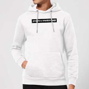 You're A Crackin' Egg Hoodie - White