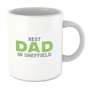 Best Dad In Sheffield Mug