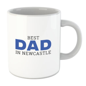Best Dad In Newcastle Mug