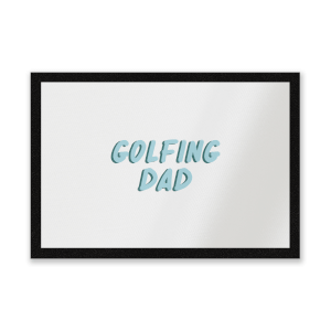 Golfing Dad Entrance Mat