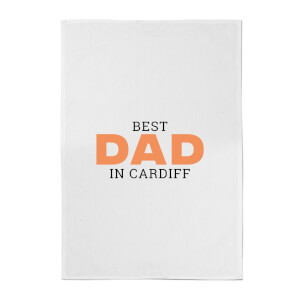 Best Dad In Cardiff Cotton Tea Towel