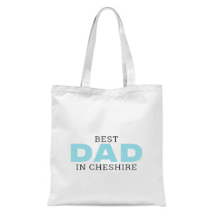 Best Dad In Cheshire Tote Bag - White