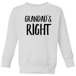 Grandad's Right Kids' Sweatshirt - White
