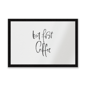 But First, Coffee Entrance Mat