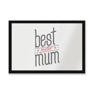 Best Foster Mum Entrance Mat