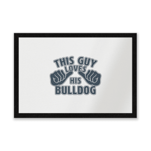 This Guy Loves His Bulldog Entrance Mat