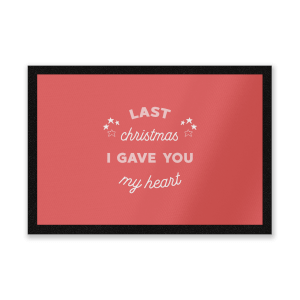 Last Christmas I Gave You My Heart Entrance Mat