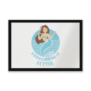 Mermaids Do It Better Entrance Mat