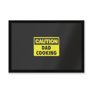 Caution Dad Cooking Entrance Mat