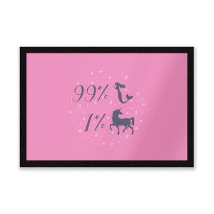 99% Mermaid 1 % Unicorn Entrance Mat