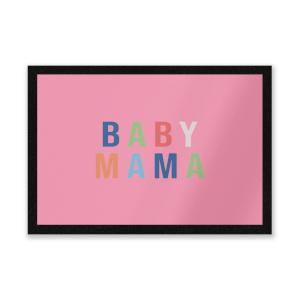 Baby Mama Entrance Mat