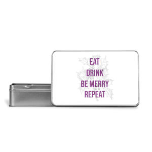 Eat Drink Be Merry Repeat Metal Storage Tin