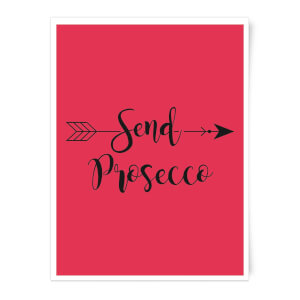 Send Prosecco Art Print